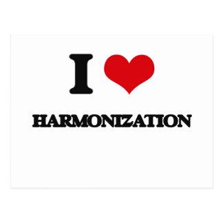 I love Harmonization Postcards