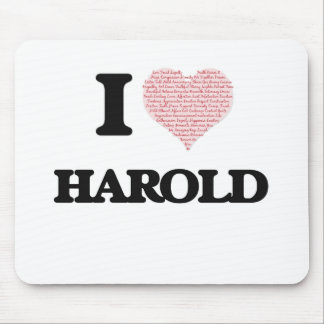 I Love Harold (Heart Made from Love words) Mouse Pad