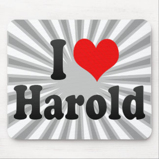 I love Harold Mouse Pads