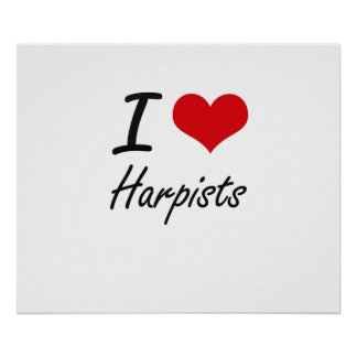I love Harpists Poster