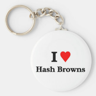 I love Hash browns Basic Round Button Key Ring