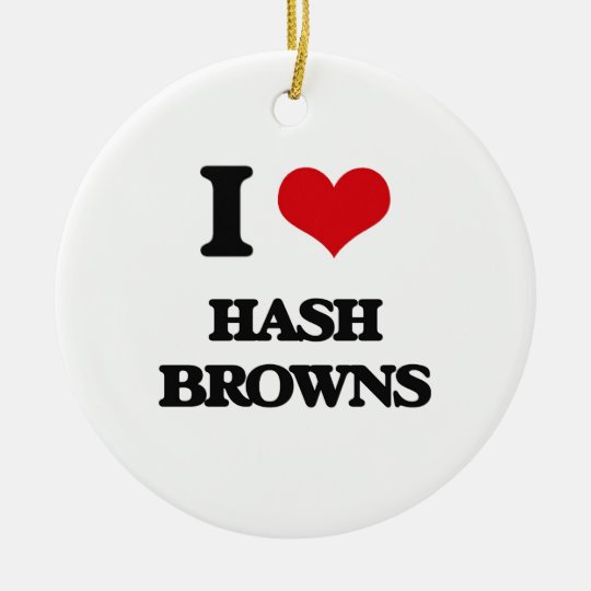 I love Hash Browns Christmas Ornament