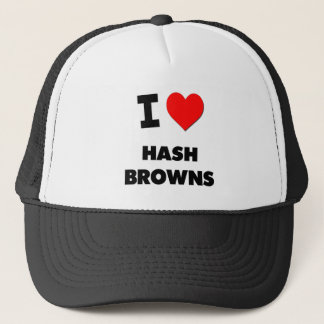 I Love Hash Browns Trucker Hat