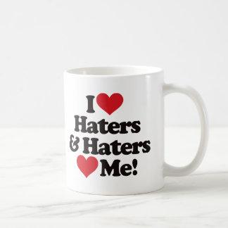 I Love Haters and Haters Love Me Coffee Mug