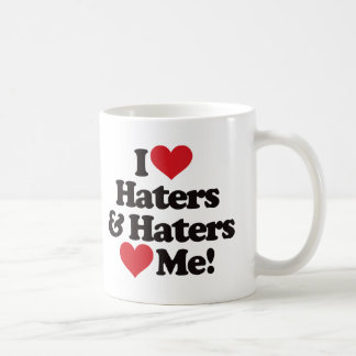 I Love Haters and Haters Love Me Basic White Mug