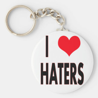 I Love Haters Key Ring