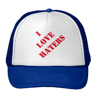 I Love Haters Trucker Hat