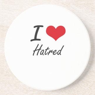 I love Hatred Beverage Coaster