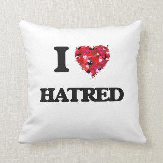 I Love Hatred Cushions