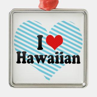 I Love Hawaiian Christmas Ornament