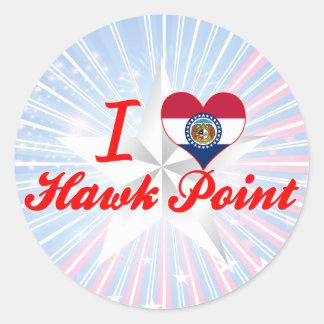 I Love Hawk Point, Missouri Round Stickers