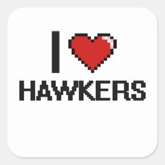 I love Hawkers Square Sticker