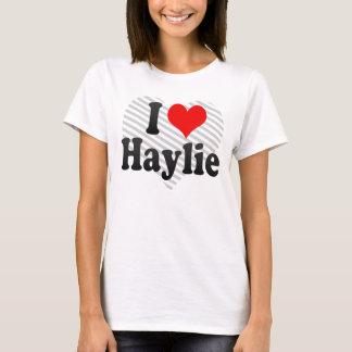 I love Haylie T-Shirt