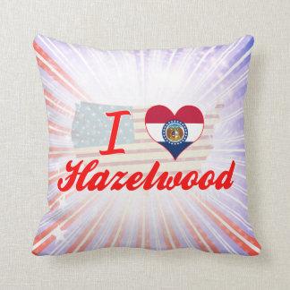 I Love Hazelwood, Missouri Pillow