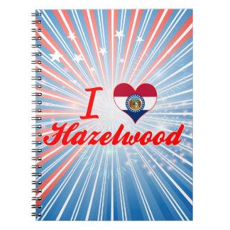 I Love Hazelwood, Missouri Journal