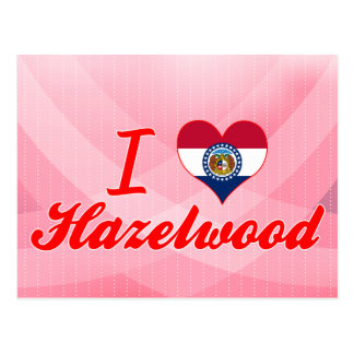 I Love Hazelwood, Missouri Post Cards