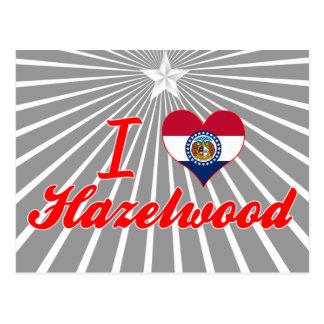 I Love Hazelwood, Missouri Postcard