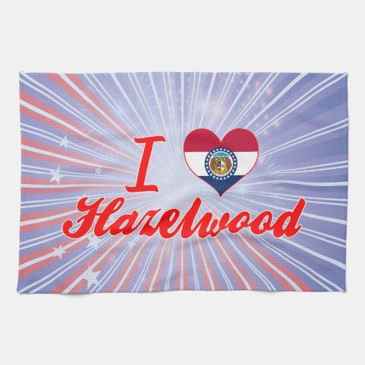 I Love Hazelwood, Missouri Kitchen Towels