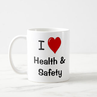 I Love Health and Safety - Double-sided Coffee Mug