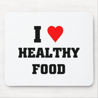 I love Healthy Food Mouse Pad