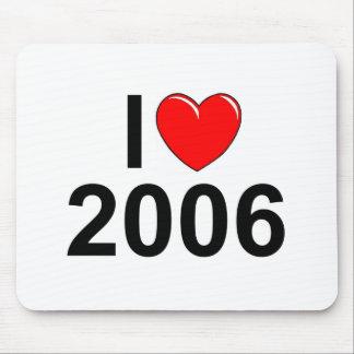 I Love (Heart) 2006 Mousepad