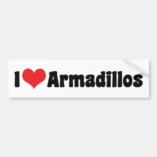 I Love Heart Armadillos Bumper Sticker