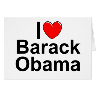 I Love Heart Barack Obama Cards