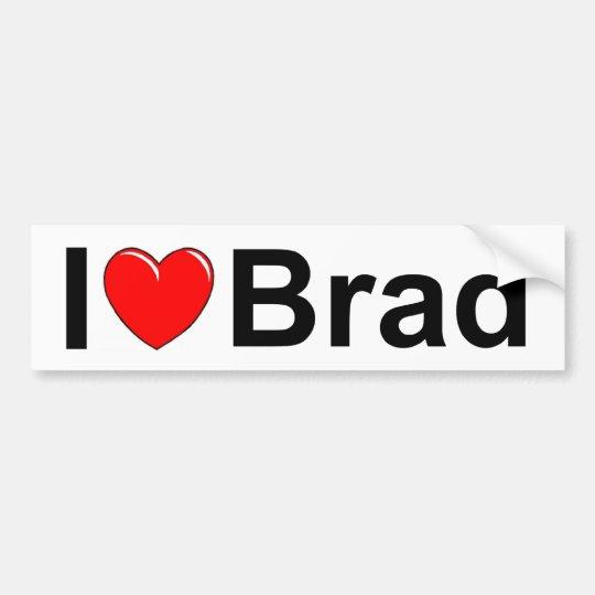 I Love (Heart) Brad Bumper Sticker