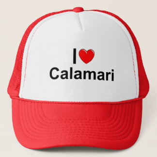 I Love (Heart) Calamari Trucker Hat