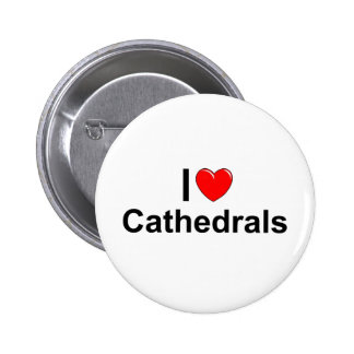 I Love (Heart) Cathedrals 6 Cm Round Badge