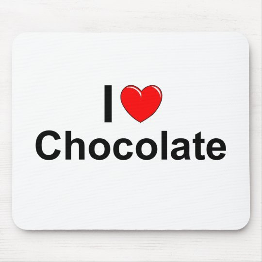 I Love (Heart) Chocolate Mouse Mat