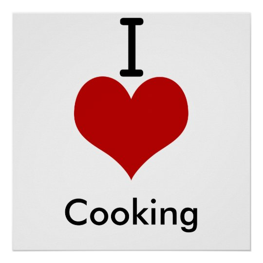 I Love (heart) Cooking Poster