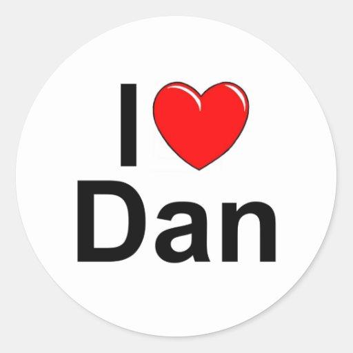 I Love (Heart) Dan Round Sticker