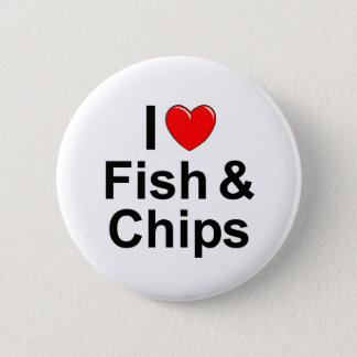 I Love (Heart) Fish &  Chips 6 Cm Round Badge