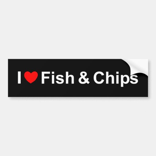 I Love (Heart) Fish &  Chips Bumper Stickers