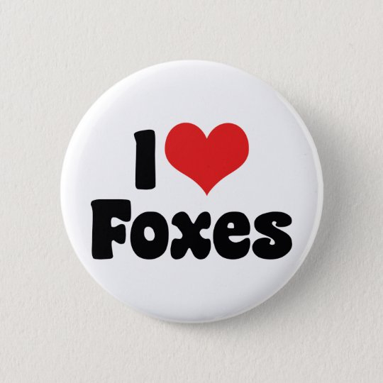 I Love Heart Foxes - Fox Lover 6 Cm Round Badge