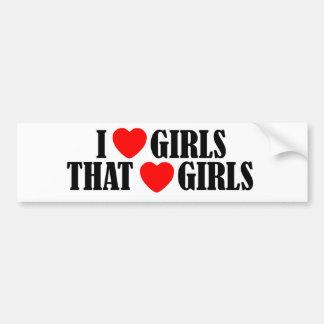 I love (heart) Girls That Love (heart) girls Car Bumper Sticker