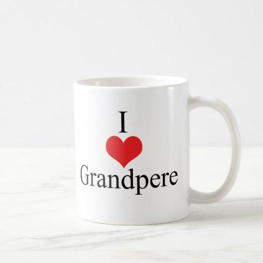 I Love (Heart) Grandpere Coffee Mugs