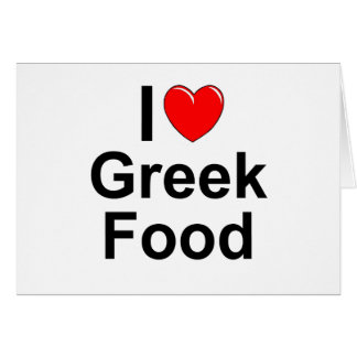 I Love (Heart) Greek Food Card