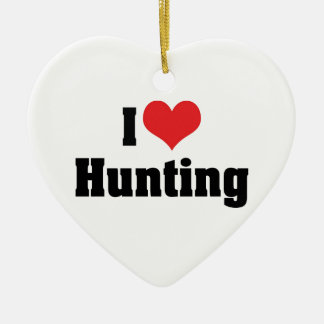 I Love Heart Hunting - Sport Hunter Ceramic Heart Decoration