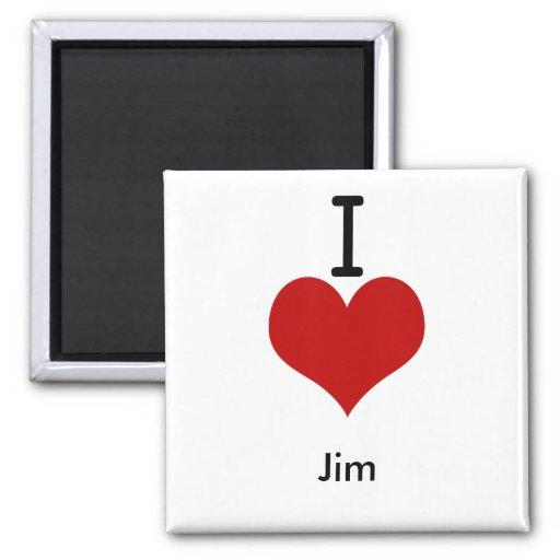 I Love (heart) Jim Fridge Magnets