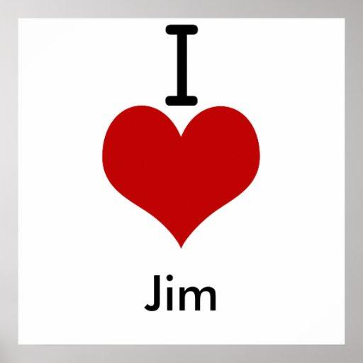 I Love (heart) Jim Poster
