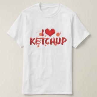 I Love Heart Ketchup - Catsup Lover T-Shirt