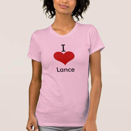 I Love (heart) Lance Shirt
