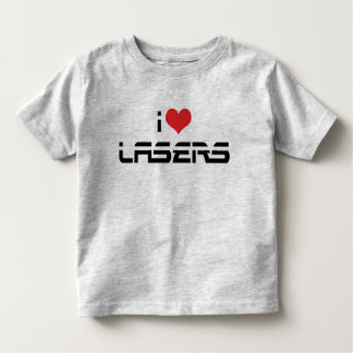 I Love Heart Lasers - Science & Technology Lovers Toddler T-Shirt