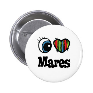 I Love Heart Mares Pinback Button