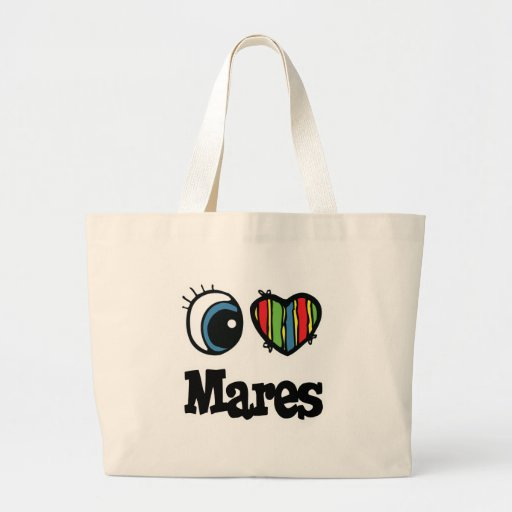 I Love (Heart) Mares Bags