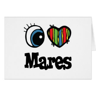 I Love Heart Mares Greeting Card