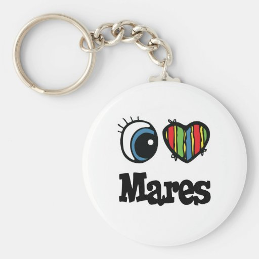 I Love (Heart) Mares Keychains