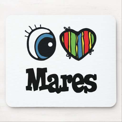 I Love (Heart) Mares Mouse Mats